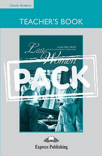 LITTLE WOMEN TEACHER'S BOOK (WITH BOARD GAME) (CLASSIC - LEVEL 4)