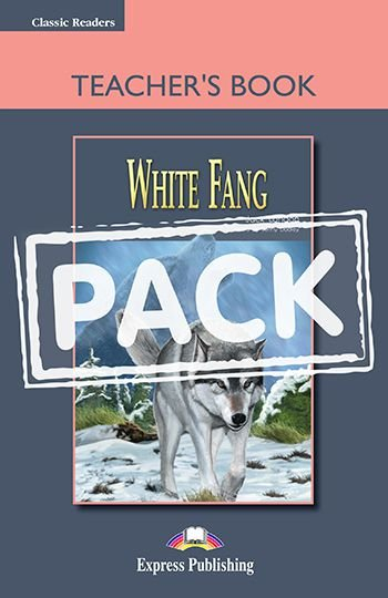 WHITE FANG TEACHER'S BOOK (WITH BOARD GAME) (CLASSIC - LEVEL 1)