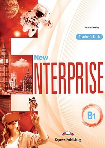 NEW ENTERPRISE B1 TEACHER'S BOOK (INTERNATIONAL)