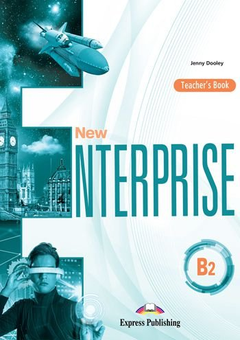 NEW ENTERPRISE B2 TEACHER'S BOOK (INTERNATIONAL)