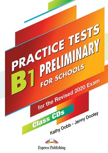 B1 PRELIMINARY FOR SCHOOLS PRACTICE TESTS CLASS CDS (SET OF 5)
