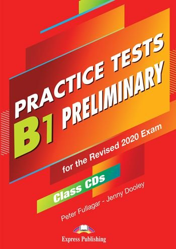 B1 PRELIMINARY PRACTICE TESTS FOR THE REVISED 2020 EXAM CLASS CDs (SET OF 5)