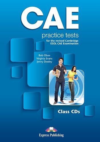 CAE PRACTICE TESTS FOR THE REVISED CAMBRIDGE ESOL CLASS AUDIO CDs