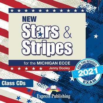 NEW STARS & STRIPES MICHIGAN ECCE CLASS CDs (set of 2) (FOR THE REVISED 2021 EXAME)