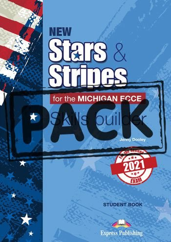 NEW STARS & STRIPES MICHIGAN ECCE SKILLS BUILDER S'S BOOK (WITH DIGIBOOK APP) (FOR THE REVISED 2021 EXAM)
