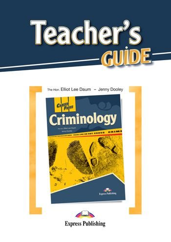 CAREER PATHS CRIMINOLOGY (ESP) TEACHER'S GUIDE