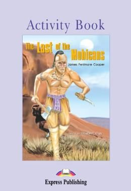 THE LAST OF THE MOHICANS ACTIVITY BOOK (GRADED - LEVEL 2)