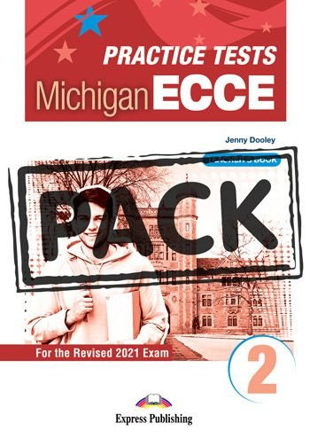 NEW PRACTICE TESTS FOR THE MICHIGAN ECCE 2 (2021 EXAM) TEACHER'S BOOK  (WITH DIGIBOOK APP)