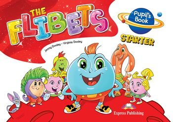 THE FLIBETS STARTER PUPIL'S BOOK (WITH STICKERS & CERTIFICATE)