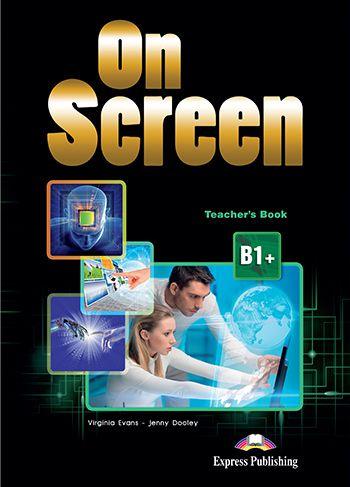 ON SCREEN B1+ TEACHER'S BOOK REVISED (INTERNATIONAL)