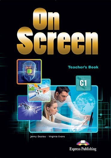 ON SCREEN C1 TEACHERS BOOK REVISED (INTERNATIONAL)