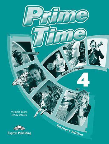 PRIME TIME 4 AMERICAN EDITION TEACHER'S EDITION