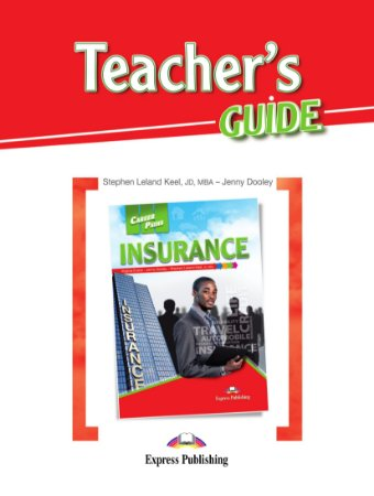 CAREER PATHS INSURANCE (ESP) TEACHER'S GUIDE