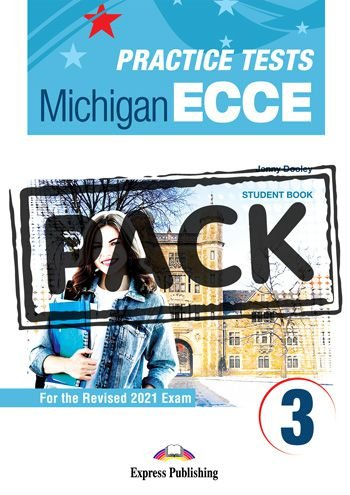 NEW PRACTICE TESTS FOR THE MICHIGAN ECCE 3 (2021 EXAM) STUDENT BOOK  (WITH DIGIBOOK APP)