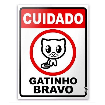 Placa Decorativa Cuidado Gatinho Bravo