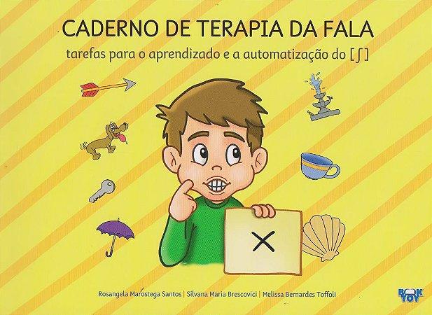 Caderno De Terapia Da Fala Tarefas Para o Aprendizado e a Automatização do ʃ