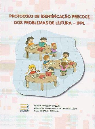 IPPL Protocolo de Identificação Precoce e dos Problemas de Leitura