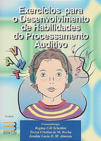 Exercícios para o Desenvolvimento de Habilidades do Processamento Auditivo