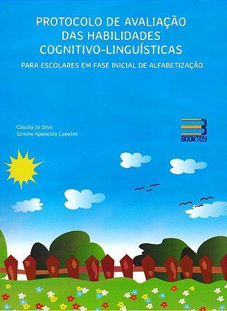 Protocolo de Avaliação das Habilidades Cognitivo Linguísticas para Escolares