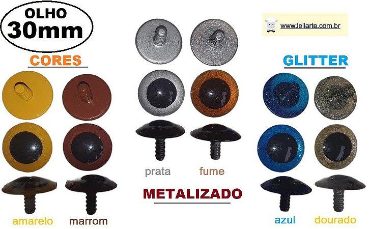 Olho 30mm - Cores: Amarelo, marrom, Metalizado prata, metalizado ambar, Glitter Azul e Glitter Dourado  - *embalagem com 3 pares e travas*