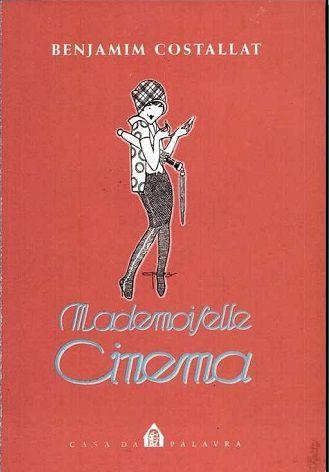 Mademoiselle cinema - Benjamim Costallat