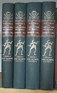 História da Caricatura no Brasil 4 Volumes - por Herman Lima
