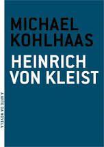 Michael Kohlhaas - por Heinrich Von Kleist