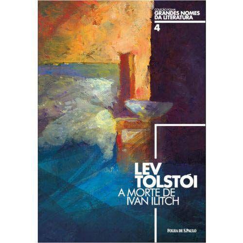 A morte de Ivan Ilitch - por Lev Tolstoi