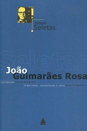 Novas Seletas - por João Guimarães Rosa / Flávio Aguiar