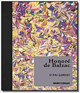 O Pai Goriot  -  por Honoré de Balzac