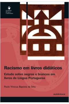 RACISMO EM LIVROS DIDATICOS - por Paulo Vinicius da Silva
