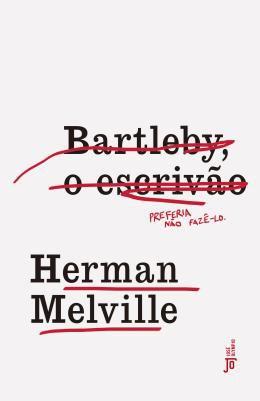 Bartleby, O Escrivao - por Herman Melville