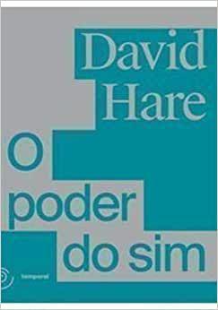 O Poder do Sim - David Hare