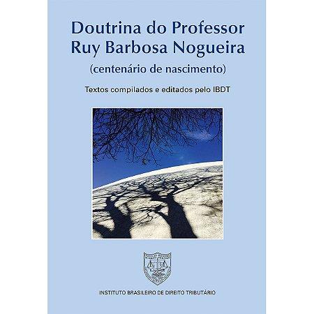 Doutrina do Professor Ruy Barbosa Nogueira