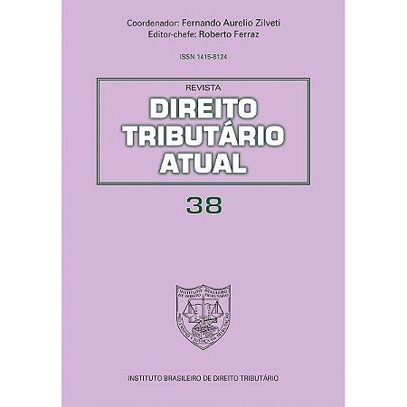 Revista Direito Tributário Atual v.38