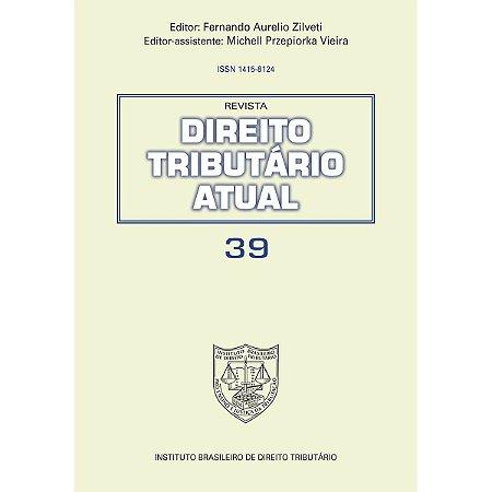 Revista Direito Tributário Atual v.39