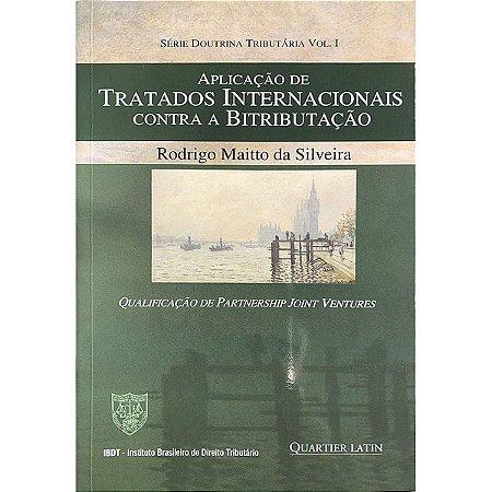 Aplicação de Tratados Internacionais Contra a Bitributação