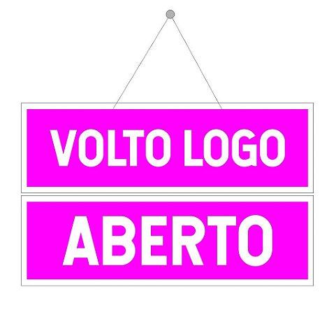 Placa Aberto E Volto Logo Rosa Com Ventosa