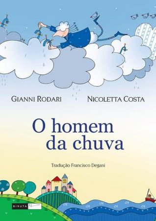 O homem da chuva - Livro Infantil
