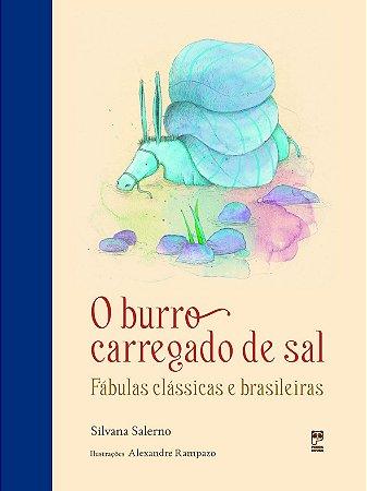O burro carregado de sal - Fábulas clássicas e brasileiras