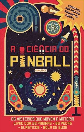 A ciência do pinball - Os mistérios que movem a matéria