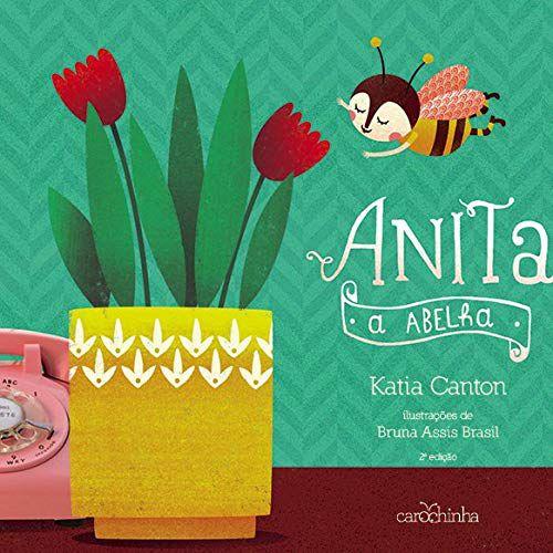 Anita, a abelha - Livro Educativo