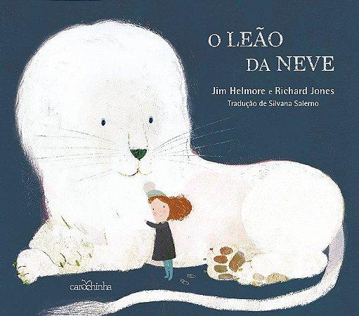 O Leão da Neve - Livro Infantil