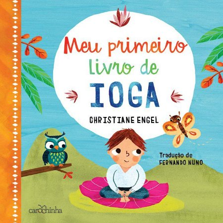 Meu primeiro livro de ioga - Livro Infantil