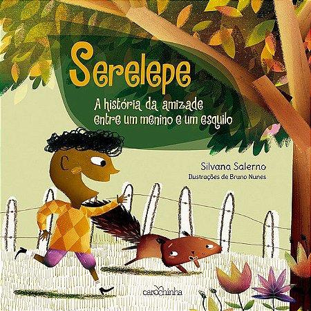 Serelepe - Livro Infantil