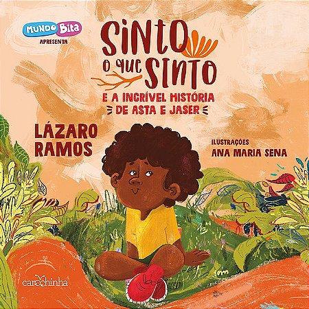 Sinto o que sinto e a incrível história de Asta e Jaser - Livro Infantil