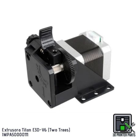 Extrusora Titan E3D-V6 (Two Trees)