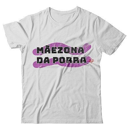 Camiseta Mãezona da Porra