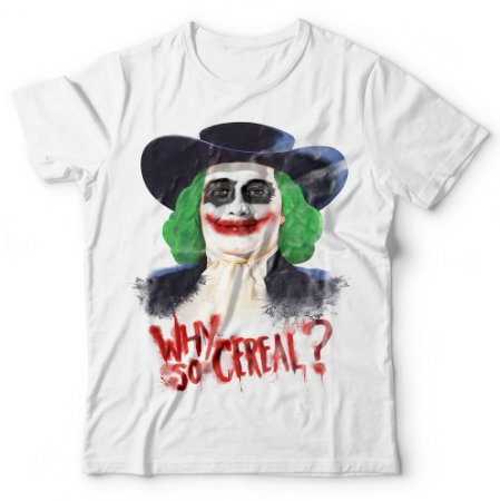 Camiseta Why So Cereal