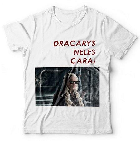 Camiseta Dracarys Neles Carai